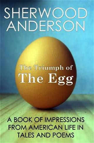 Book cover: The Egg, by Sherwood Anderson