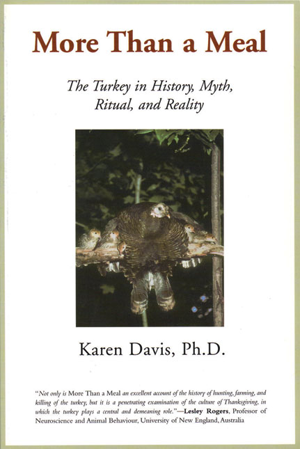 More Than a Meal: The Turkey in History, Myth, Ritual, and Reality
