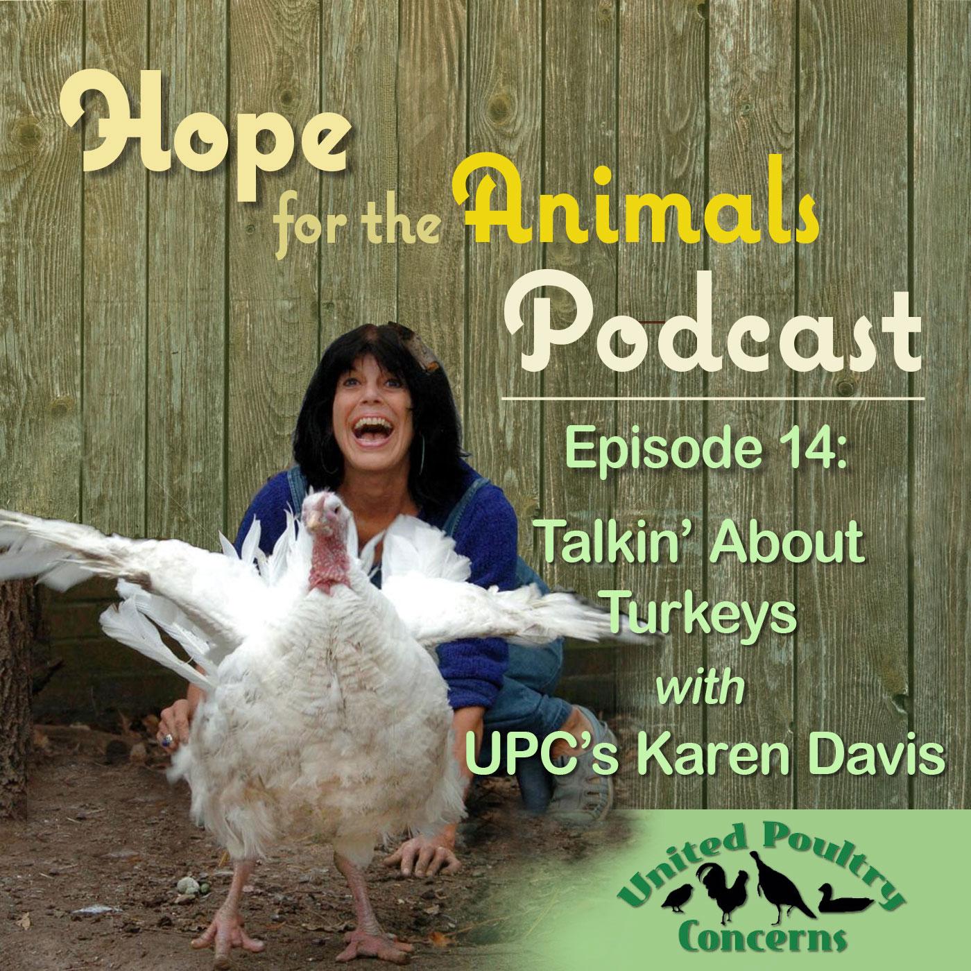 Karen Davis laughing with a turkey